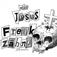 Jesus FreaksZähne