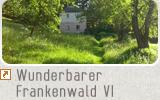 Wunderbarer Frankenwald VI